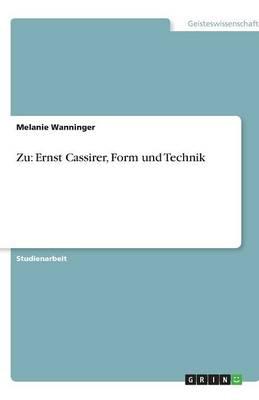 Zu: Ernst Cassirer, Form Und Technik (Paperback)