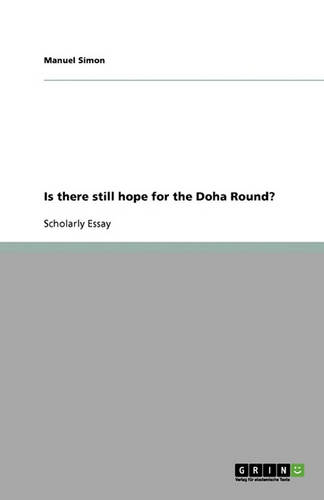 Is There Still Hope for the Doha Round? (Paperback)