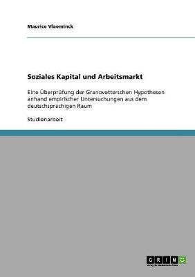 Soziales Kapital Und Arbeitsmarkt (Paperback)