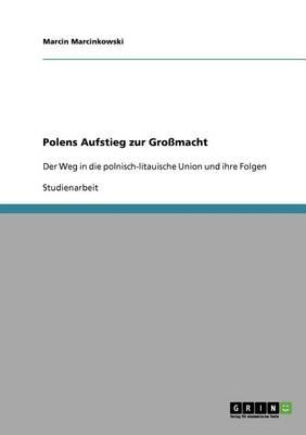 Polens Aufstieg Zur Gro macht (Paperback)