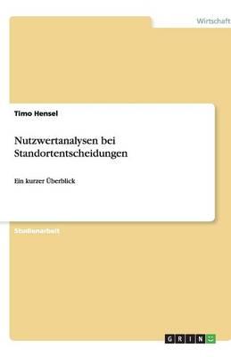 Nutzwertanalysen Bei Standortentscheidungen (Paperback)
