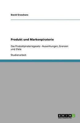 Produkt Und Markenpiraterie (Paperback)