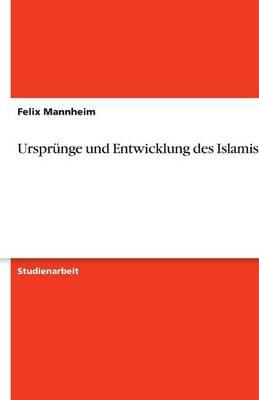 Ursprunge Und Entwicklung Des Islamismus (Paperback)
