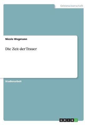 Die Zeit Der Trauer (Paperback)