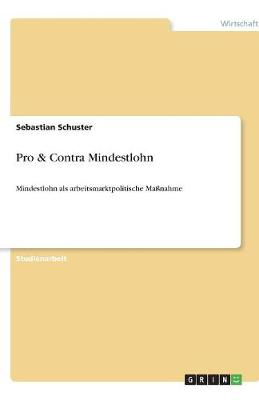 Pro & Contra Mindestlohn (Paperback)