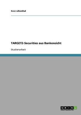 Target2-Securities Aus Bankensicht (Paperback)