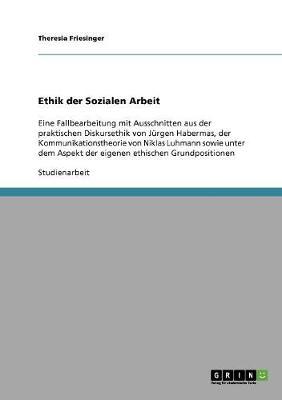 Ethik Der Sozialen Arbeit (Paperback)