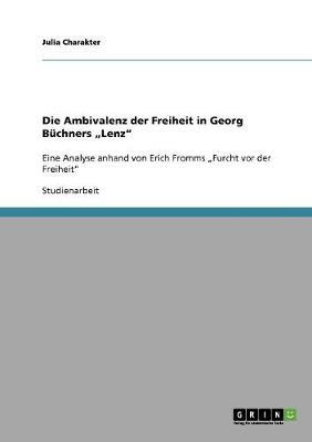 """Die Ambivalenz Der Freiheit in Georg B�chners """"lenz (Paperback)"""