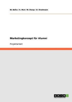 Marketingkonzept Fur Alumni (Paperback)