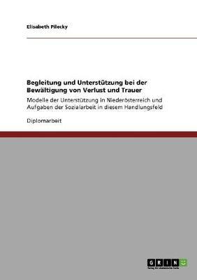 Begleitung Und Unterstutzung Bei Der Bewaltigung Von Verlust Und Trauer (Paperback)