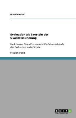 Evaluation ALS Baustein Der Qualitatssicherung (Paperback)