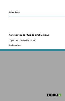 Konstantin Der Gro e Und Licinius (Paperback)