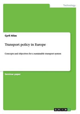 Transport Policy in Europe (Paperback)