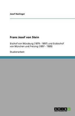 Franz Josef Von Stein (Paperback)