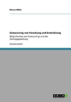 Outsourcing Von Forschung Und Entwicklung (Paperback)