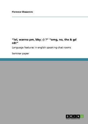 Lol, Wanna PM, Bby;-) ? Omg, No, THX & GD N8! (Paperback)