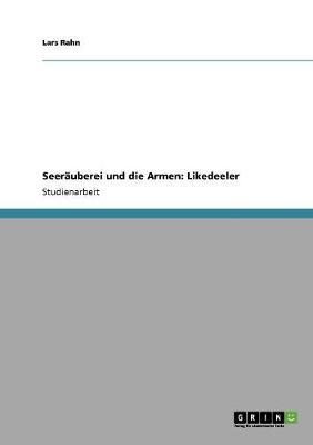 Seerauberei Und Die Armen: Likedeeler (Paperback)
