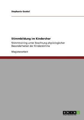 Stimmbildung Im Kinderchor (Paperback)