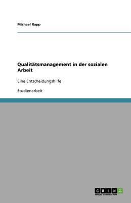 Qualitatsmanagement in Der Sozialen Arbeit (Paperback)