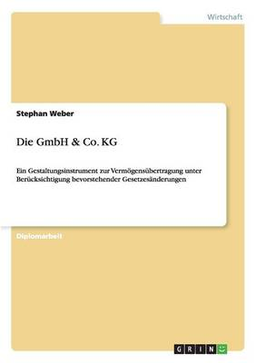 Die Gmbh & Co. Kg (Paperback)