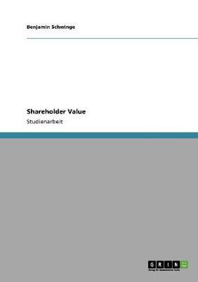 Shareholder Value (Paperback)