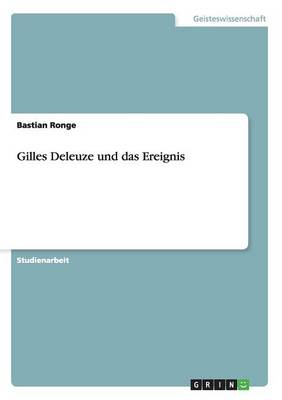 Gilles Deleuze Und Das Ereignis (Paperback)