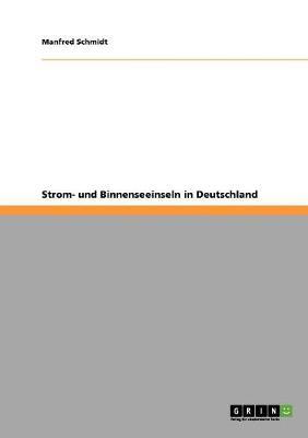 Strom- Und Binnenseeinseln in Deutschland (Paperback)
