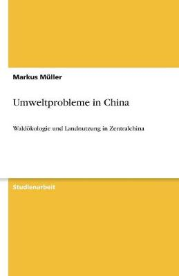 Umweltprobleme in China (Paperback)