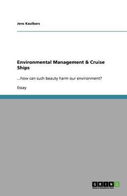 Environmental Management & Cruise Ships (Paperback)