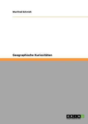 Geographische Kuriositaten (Paperback)