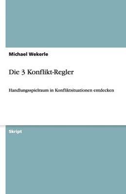 Die 3 Konflikt-Regler (Paperback)