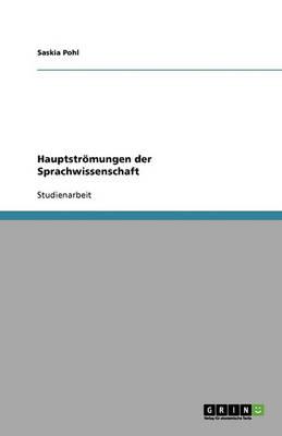 Hauptstromungen Der Sprachwissenschaft (Paperback)