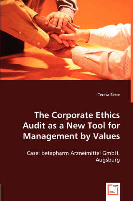The Corporate Ethics Audit as a New Tool for Management by Values (Paperback)