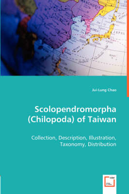 Scolopendromorpha (Chilopoda) of Taiwan (Paperback)