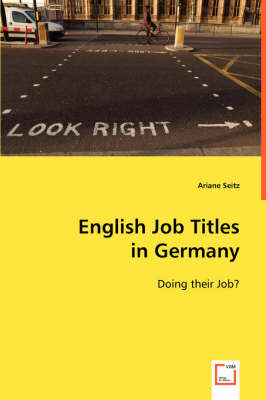 English Job Titles in Germany (Paperback)