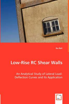 Low-Rise Rc Shear Walls (Paperback)