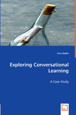 Exploring Conversational Learning (Paperback)