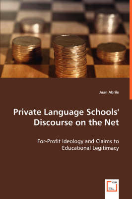 Private Language Schools' Discourse on the Net (Paperback)