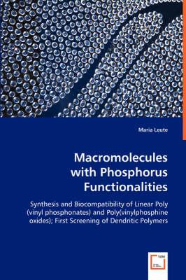Macromolecules with Phosphorus Functionalities (Paperback)