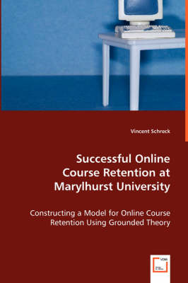 Successful Online Course Retention at Marylhurst University (Paperback)