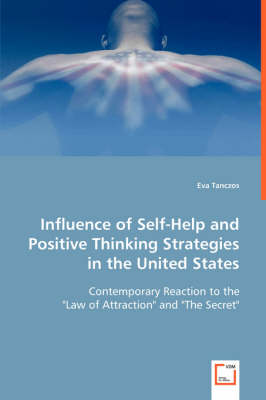 Influence of Self-Help and Positive Thinking Strategies in the United States (Paperback)