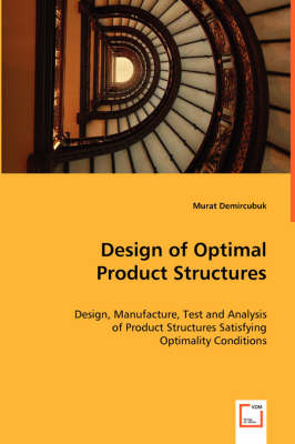Design of Optimal Product Structures (Paperback)