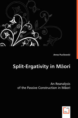 Split-Ergativity in Maori (Paperback)