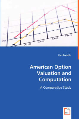 American Option Valuation and Computation (Paperback)