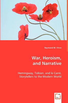 War, Heroism, and Narrative (Paperback)