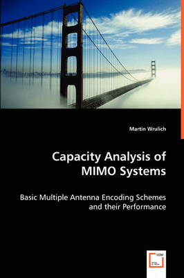 Capacity Analysis of Mimo Systems (Paperback)
