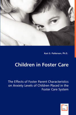 a study on foster home labeling of children According to the only national study of youth aging out of foster care number of foster children in group homes and child trends databank (2015) foster care.