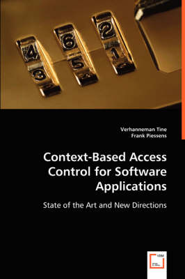 Context-Based Access Control for Software Applications (Paperback)