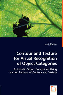 Contour and Texture for Visual Recognition of Object Categories (Paperback)