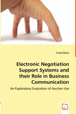 Electronic Negotiation Support Systems and Their Role in Business Communication (Paperback)